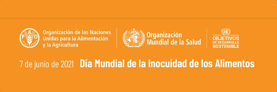 7 de junio dia mundial de la inocuidad de los alimentos FAO